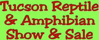 Tucson Reptile & Amphibian Show & Sale