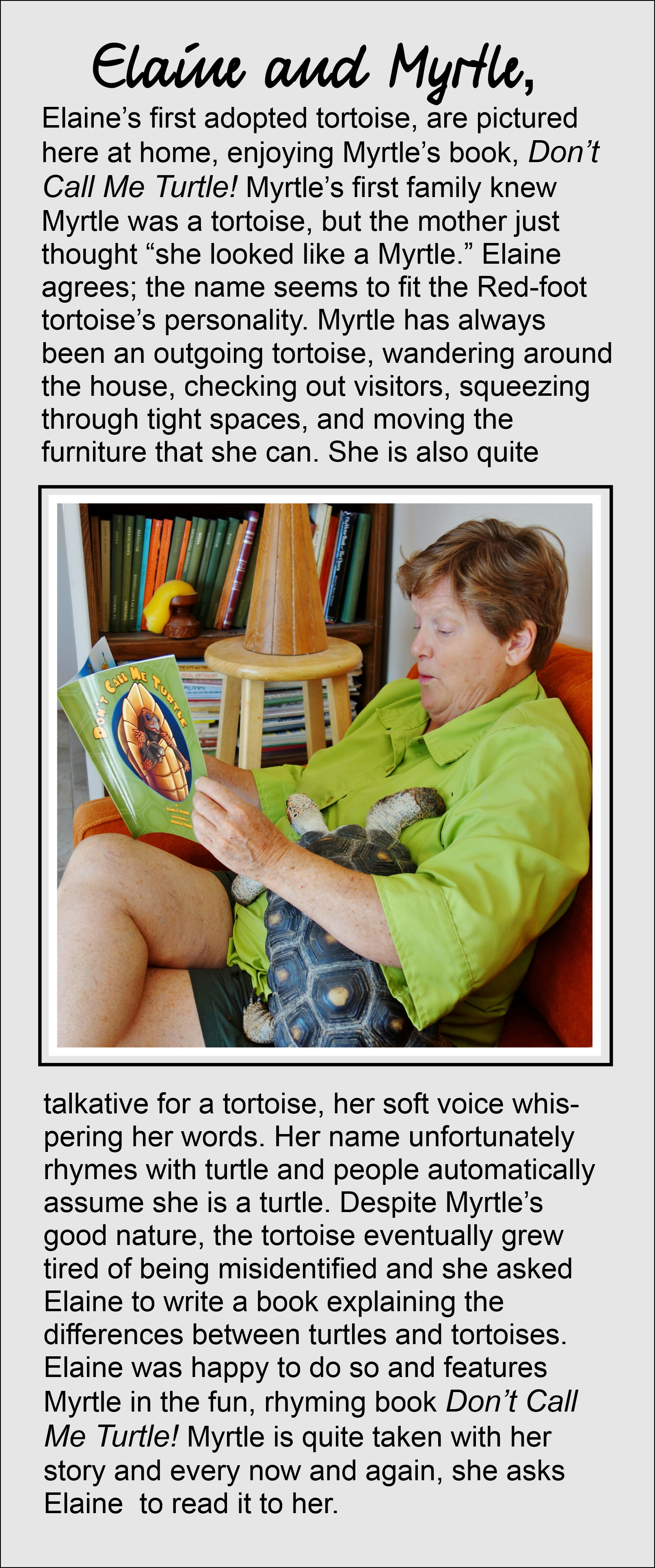 A woman reading a book about tortoises to a tortoise.
