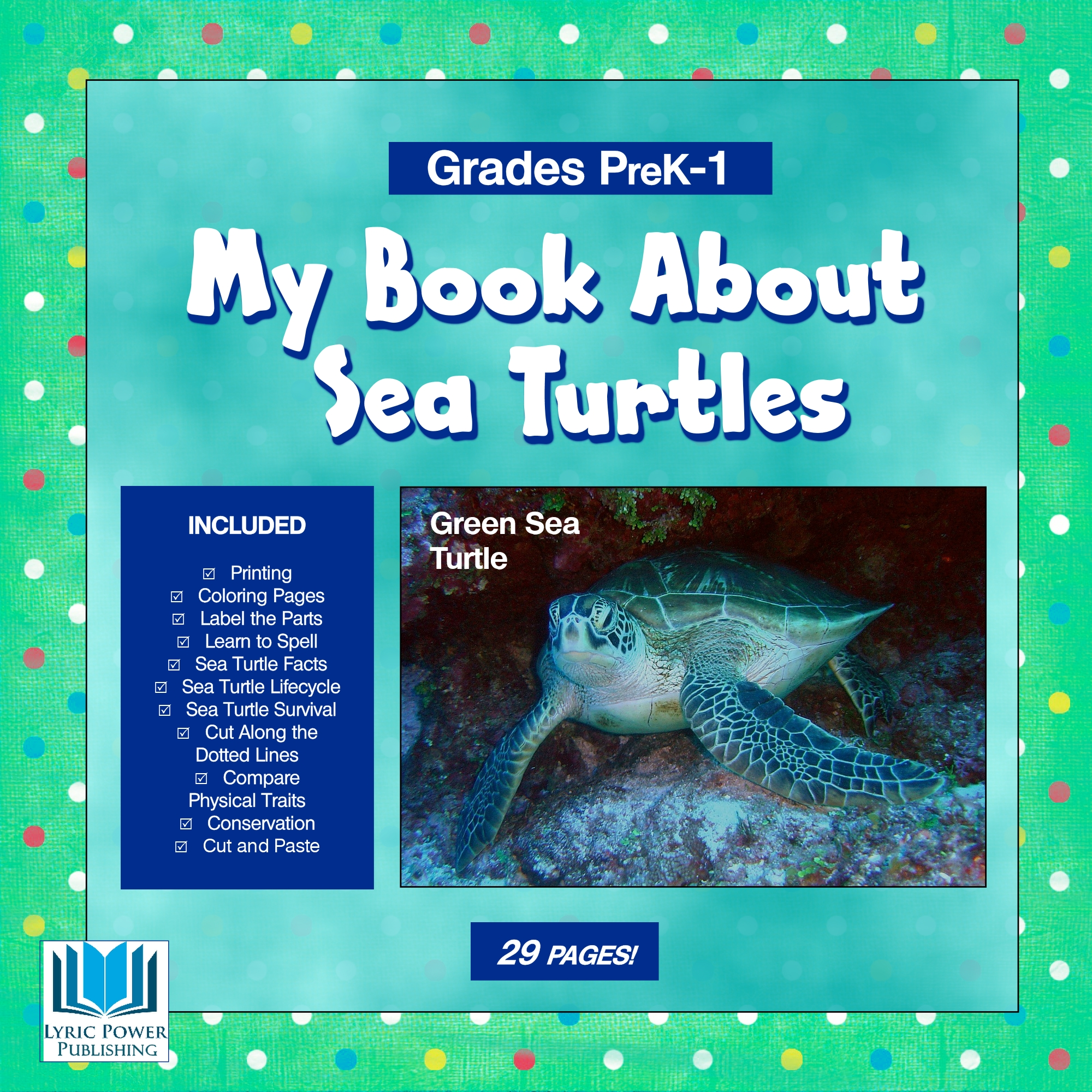 A seafoam green book cover about seaturtles, with an image of a Green Sea Turtle