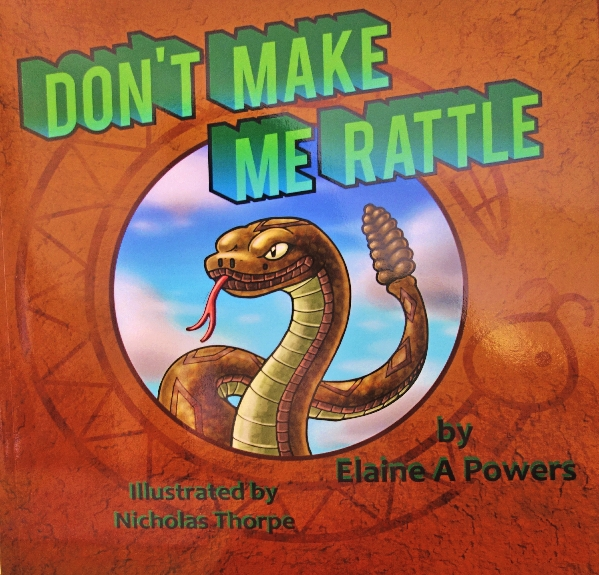 A brown book cover, with a circle with blue sky, with a rattlesnake popping out of the circle, title: Don't Make Me Rattle