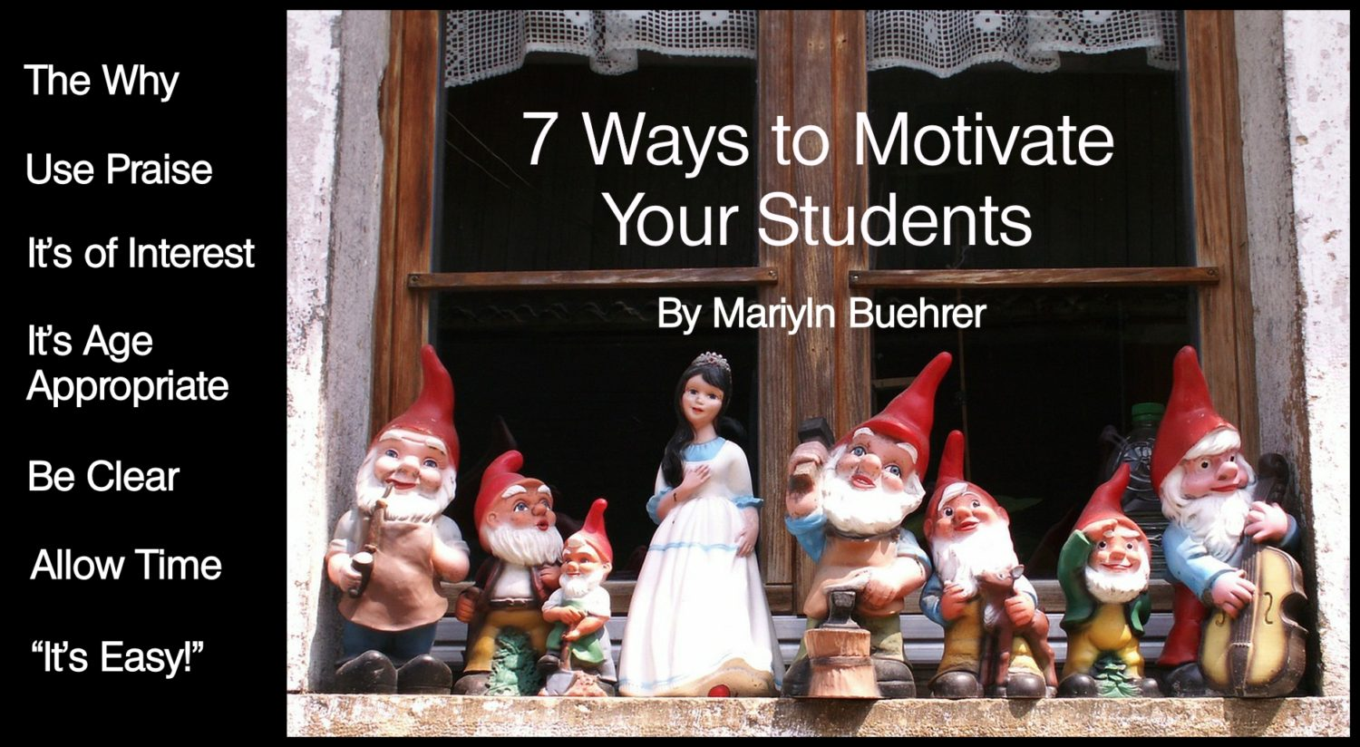 A photo of statues of Snow White and the Seven Dwarfs with the words 7 ways to motivate your students