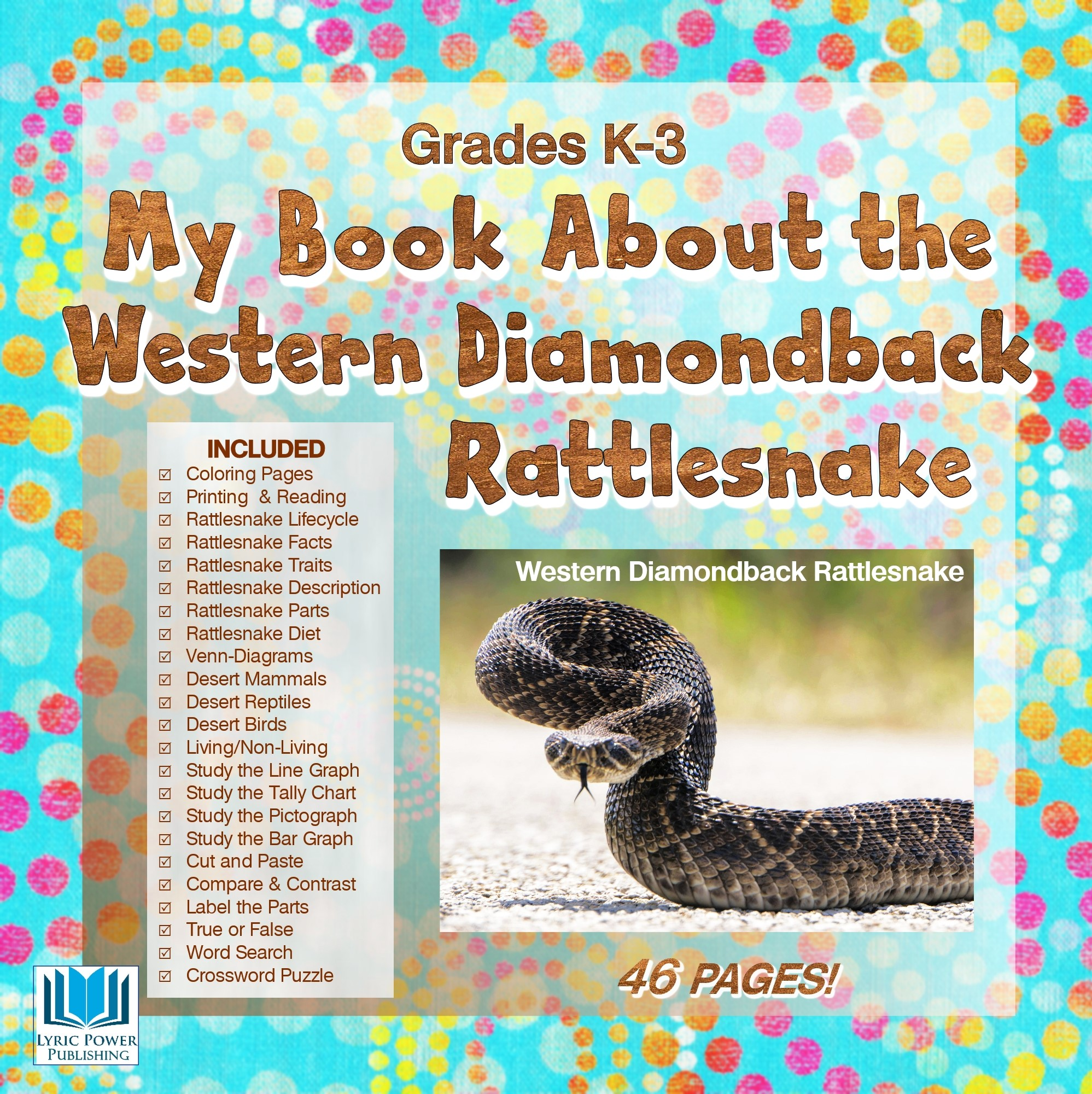 colorful cover of children's educational workbook all about the Western Diamondback Rattlesnake, turquoise color with polka dots, with image of rattlesnake and a list of the 46 workbook pages