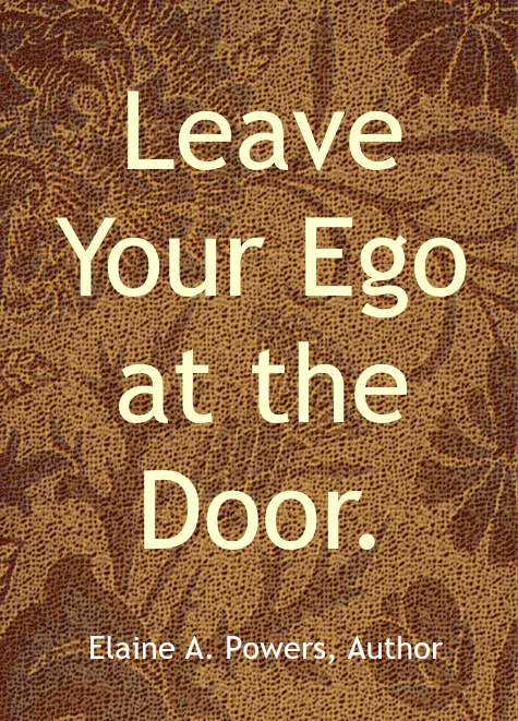 "A brown embroidered cloth, with the words ""Leave your ego at the door."""